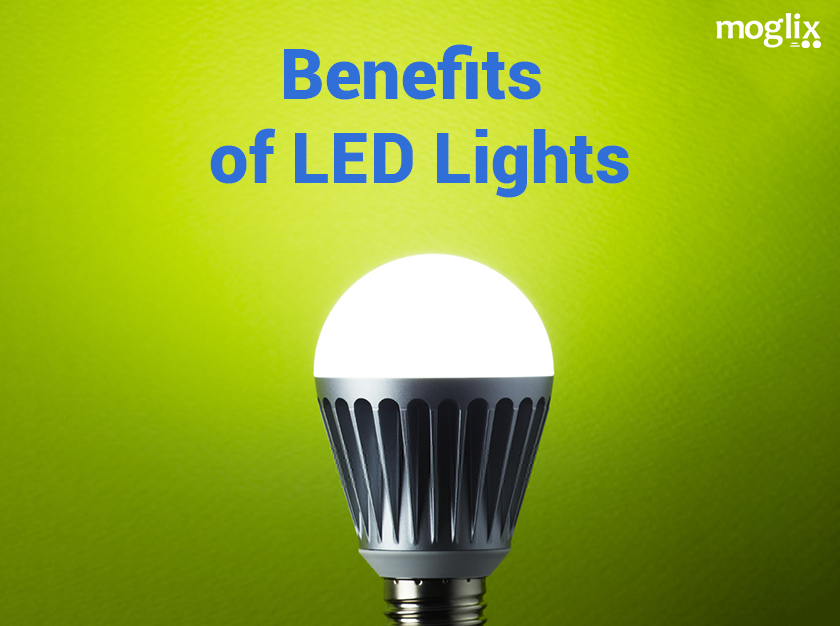 Benefits of Using LED Lights