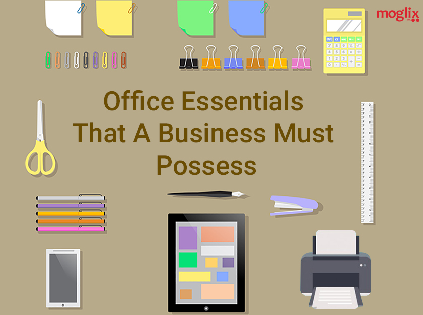 Office Essentials That A Business Must Possess