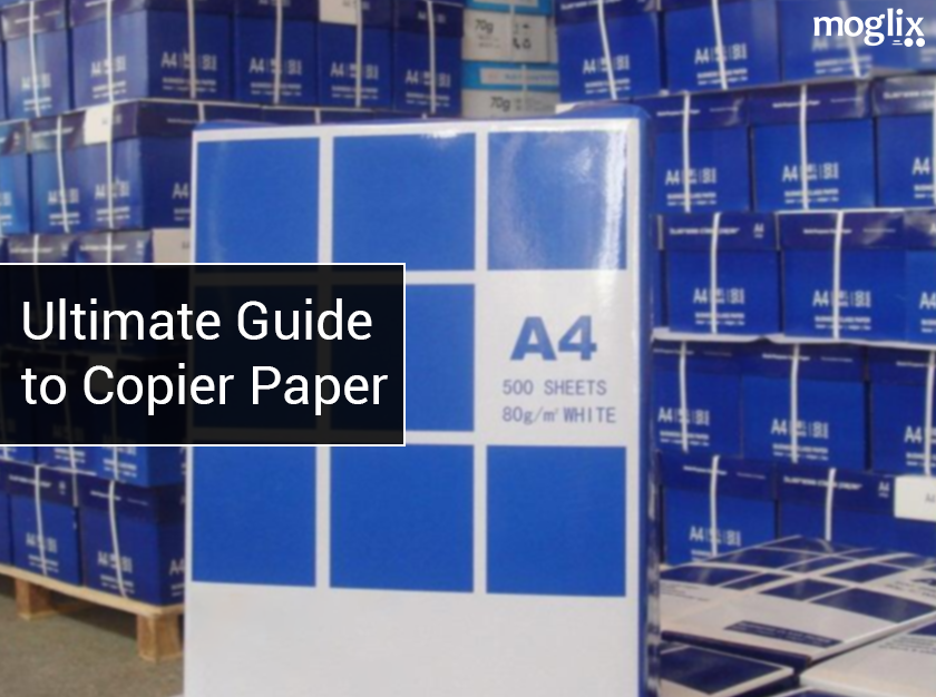 ultimate Guide to Copier Paper