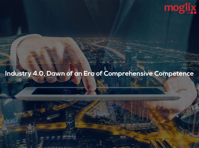 Industry 4.0: Dawn of an Era of Comprehensive Competence in Supply Chain