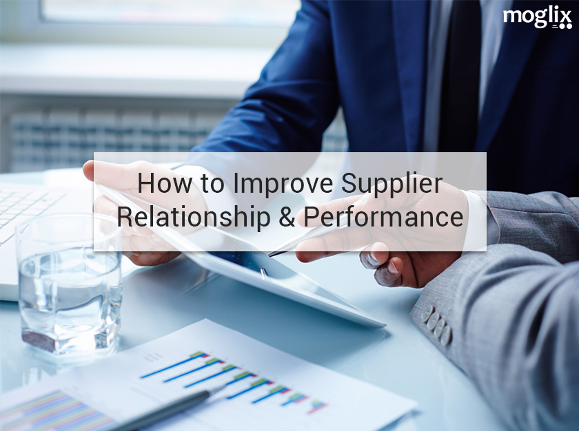 How to improve Supplier Relationship & Performance