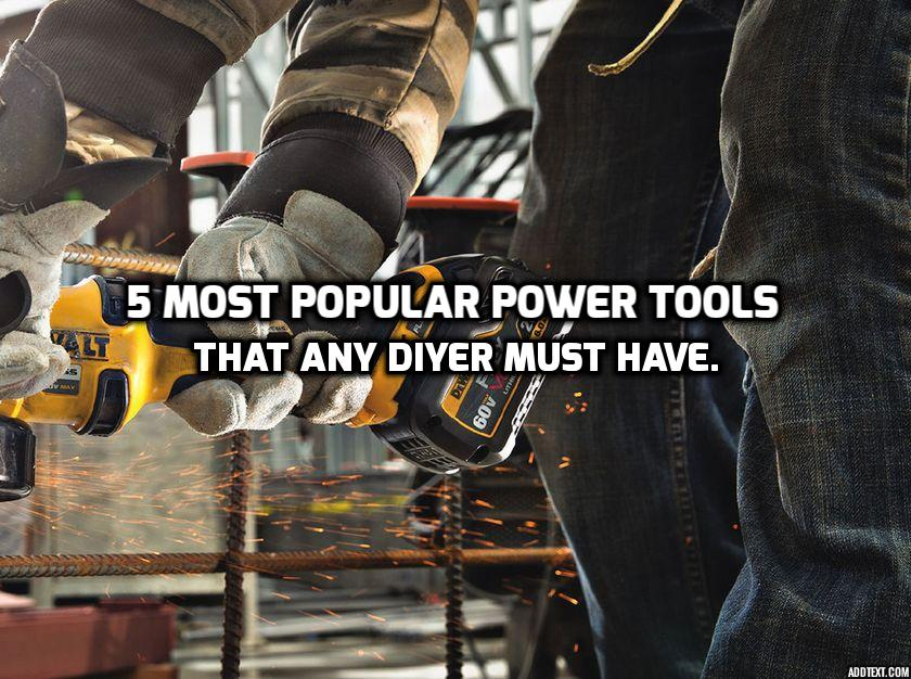 Apart from core industrial sectors, power tools have waded their way into the must-haves list of many homeowners, and DIYers. Here is a list of power tools.