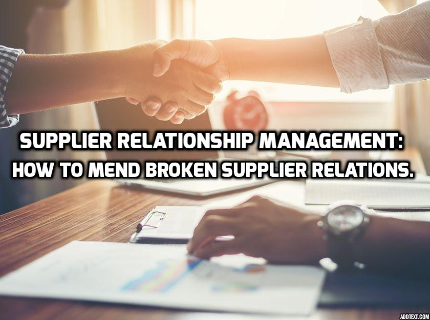 Through this article you'll gain useful insights about how to forge strong supplier relationships.