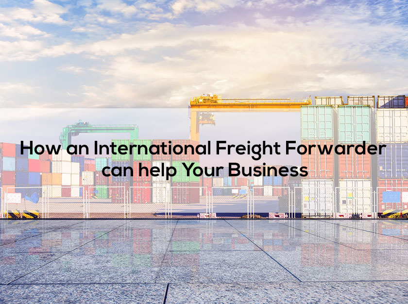 How an International Freight Forwarder can help Your Business