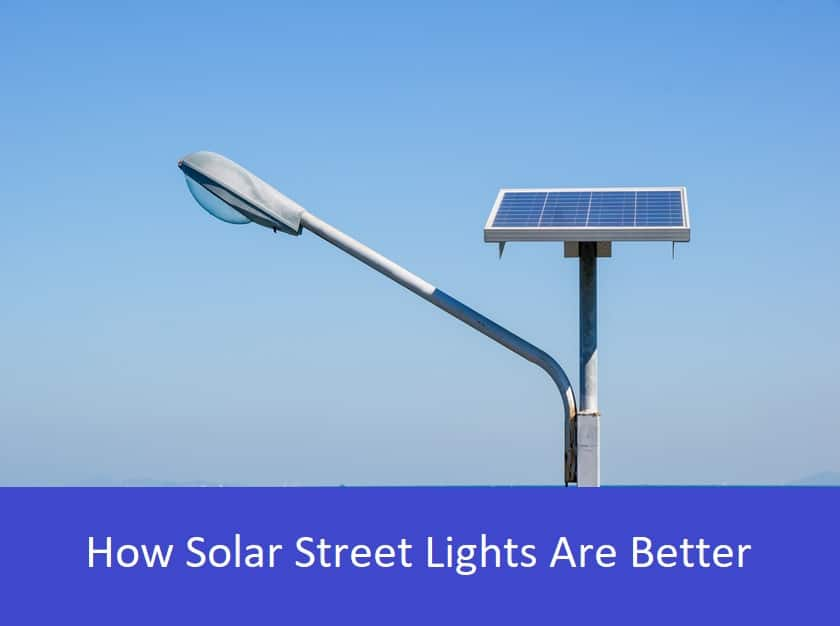 Why Switch from Traditional to Solar Street Lights