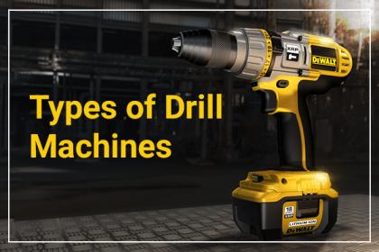 types of drill machine