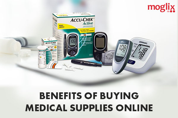 6 Benefits of Buying Medical Supplies Online