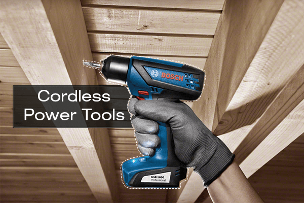 Types of Cordless Power Tools