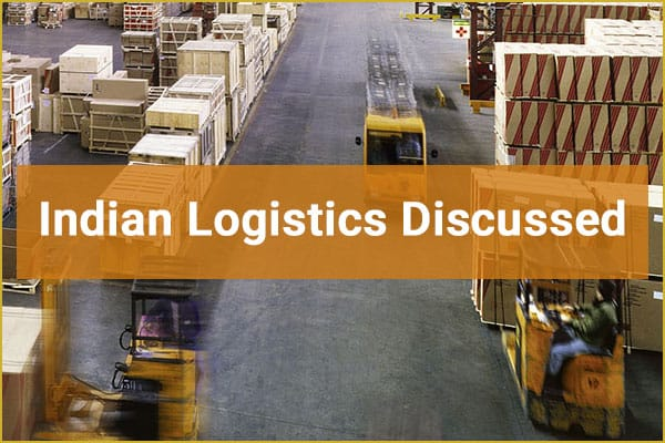 Indian Logistic Trends 2019 Discussed