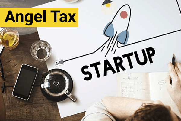 Startup Norms Revised - Angel Tax