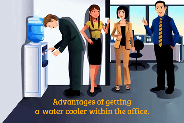 Advantages of getting a water cooler within the office
