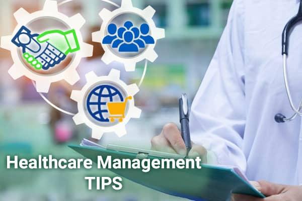 Healthcare Management Strategies to Improve Practice