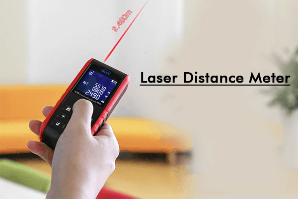 Laser Distance Meter- A Must Have