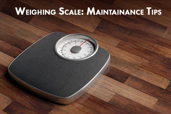 A Guide to Weighing Scale Care