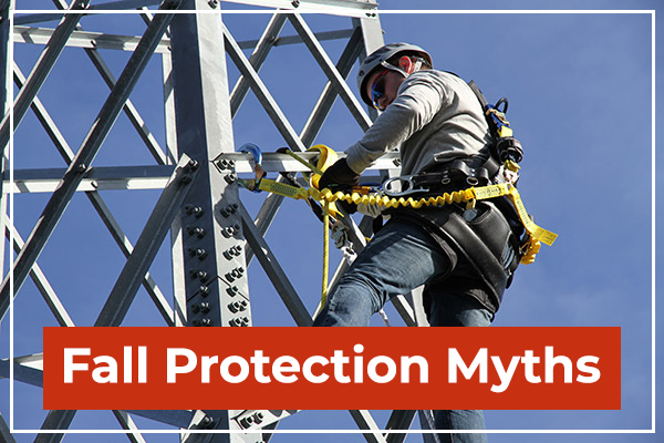 Fall Protection Myths Everyone Believes