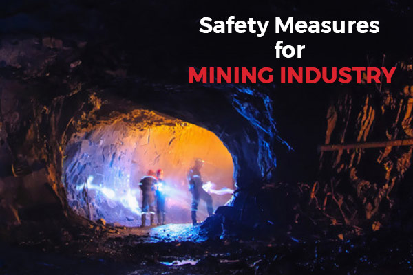 Mining Industry - Safety Guidelines by the Ministry of Labour & Employment