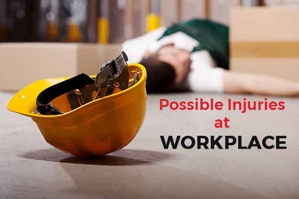 Common Injuries Occur at Workplace and Their Prevention
