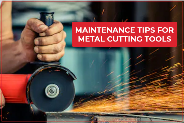 Reduce Wear & Tear of Cutting Tools with These Simple Tips