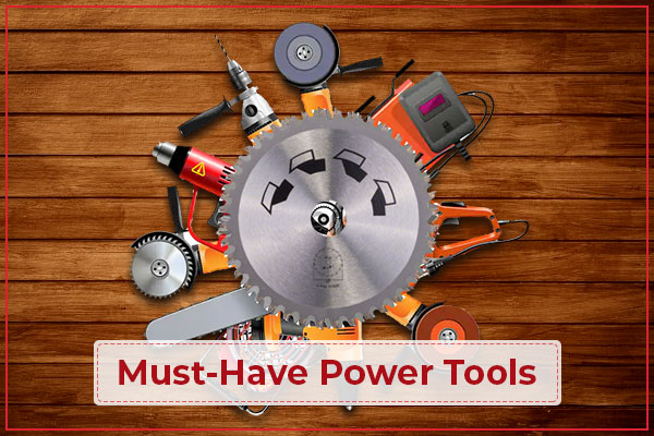 10 Must-Have Power Tools