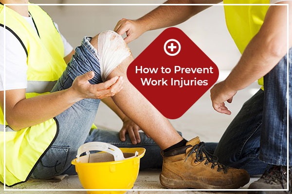 Tips to Prevent Workplace Injuries