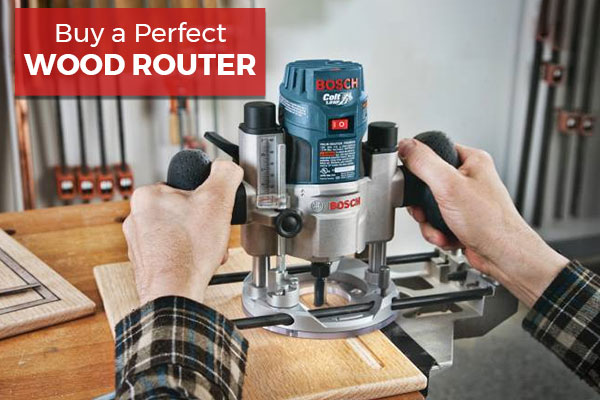 Buy a Perfect Wood Router