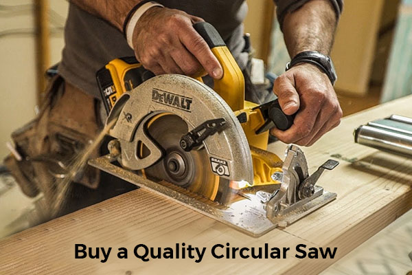 Buy a Quality Circular Saw