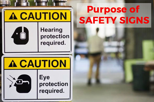 Purpose of Safety Signs