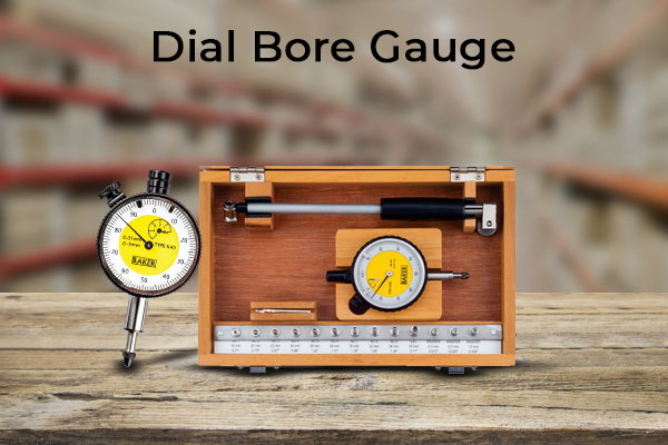 How to Use a Dial Bore Gauge? - Buy the Best Dial Bore Gauge