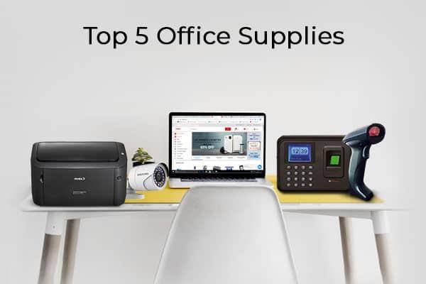 Top 5 Office Supplies