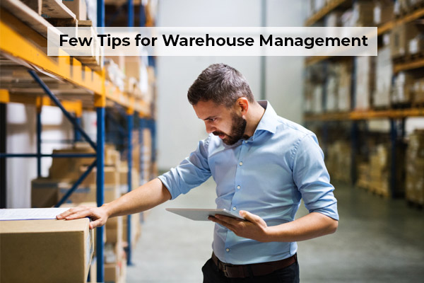Few Tips for warehouse Management