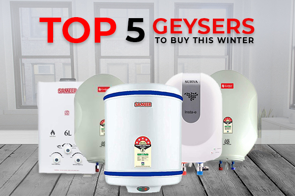 Top 5 Geysers to Buy this Winter