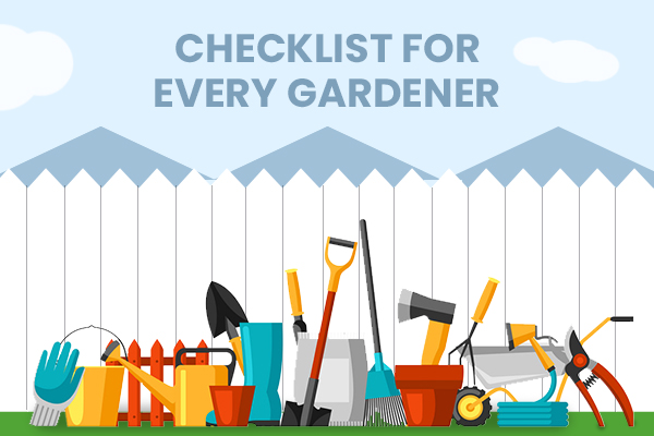 Checklist for Every Gardener